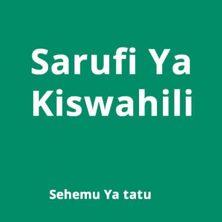 Sarufi za Kiswahili : sehemy ya 3