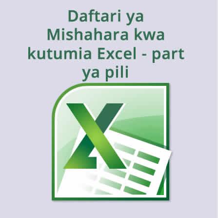 Daftari ya mishahara kwa kutumia Excel-Sehemu ya 2