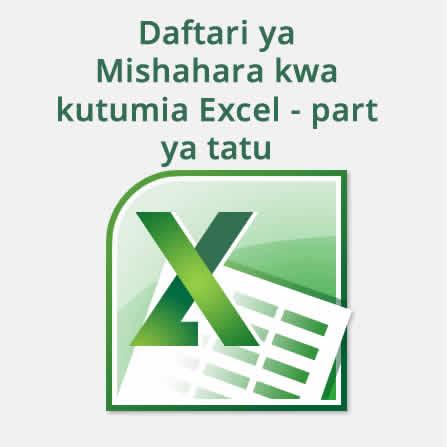 Daftari ya mishahara kwa kutumia Excel - sehemu ya 3